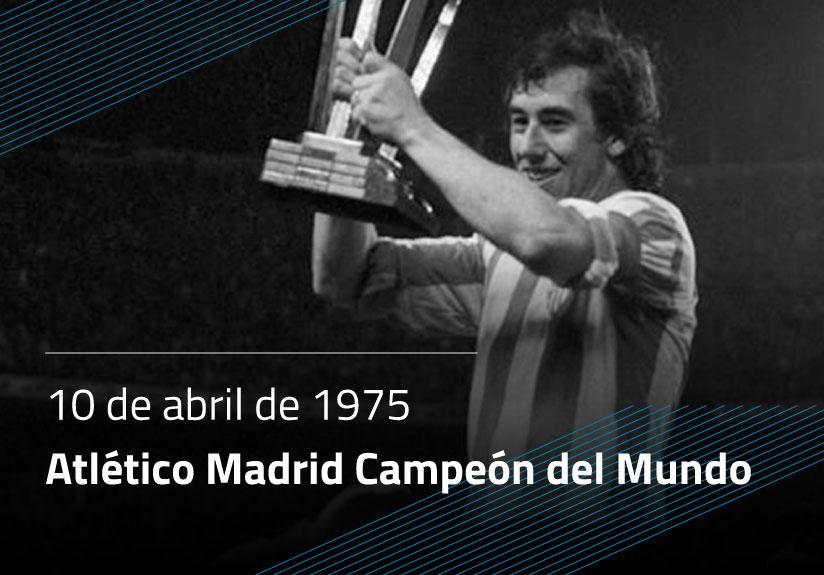 Atlético Madrid Campeón del Mundo