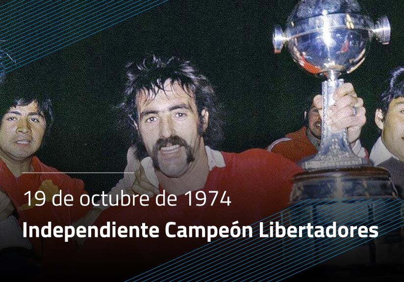 Independiente Campeón Copa Libertadores
